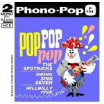 SPOTNICKS - Phono-pop P 104 av b Pop Pop Pop