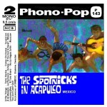 SPOTNICKS - Phono-pop P 143 av b in Acapulco