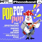 SPOTNICKS - Phonoband 9,5 - D 6305 mono av b Pop Pop Pop